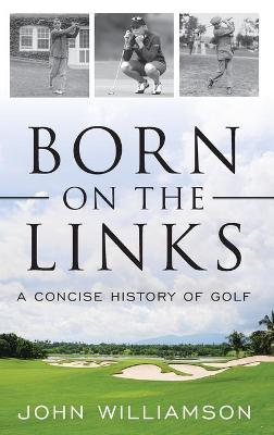 Born on the Links book