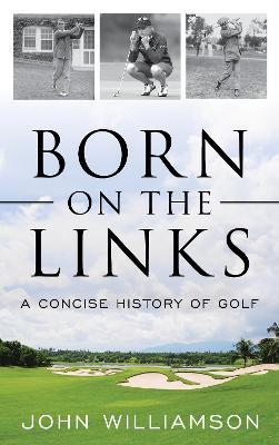 Born on the Links by John Williamson