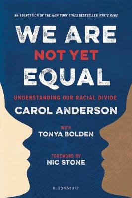 We Are Not Yet Equal: Understanding Our Racial Divide book