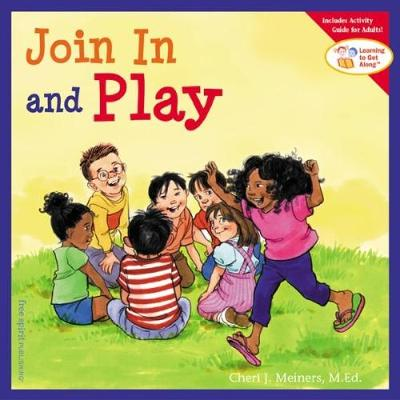 Join In and Play by Cheri J. Meiners