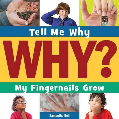 My Fingernails Grow book