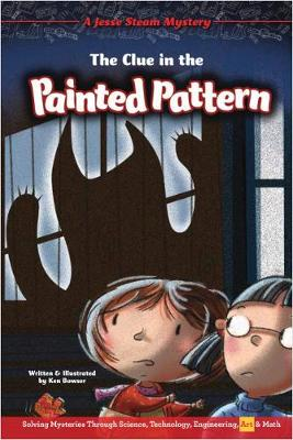 The Clue in the Painted Pattern by Ken Bowser