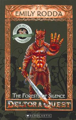 Deltora Quest 1: #1 Forests of Silence by Emily Rodda