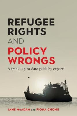 Refugee Rights and Policy Wrongs: A frank, up-to-date guide by experts book