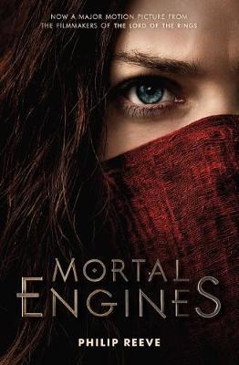 Mortal Engines: Movie Tie In book