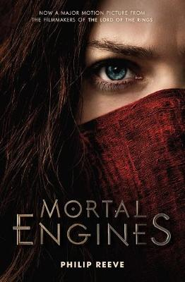 Mortal Engines: Movie Tie In book