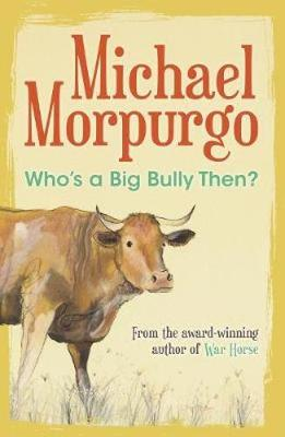 Who's a Big Bully Then? book