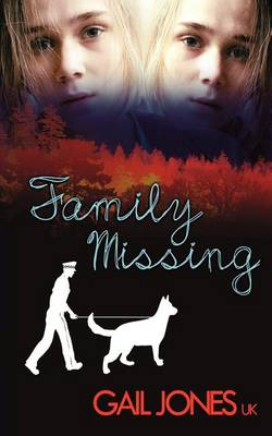 Family Missing by Gail Jones Uk