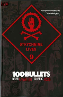 100 Bullets Strychnine Lives Strychnine Lives by Brian Azzarello
