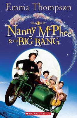 Nanny McPhee and the Big Bang by Emma Thompson