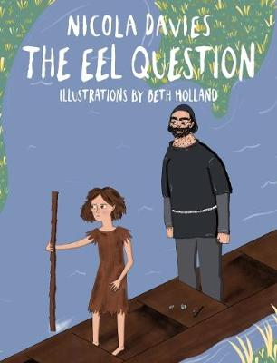 The Eel Question by Nicola Davies