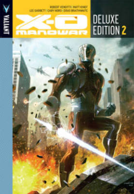 X-O Manowar Deluxe Edition Book 2 by Cary Nord
