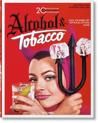 20Th Century Alcohol & Tobacco Ads by Steven Heller