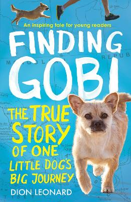 Finding Gobi (Younger Readers edition) by Dion Leonard