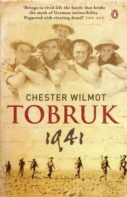 Tobruk 1941 by Chester Wilmot