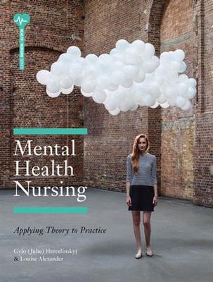 Mental Health Nursing with Online Study Tools 12 months by Gylo Hercelinskyj