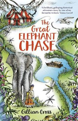 The Great Elephant Chase by Gillian Cross