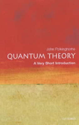 Quantum Theory: A Very Short Introduction book
