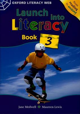 Launch Into Literacy: Level 3: Students' Book 3 by Jane Medwell