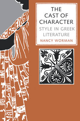 The Cast of Character by Nancy Worman