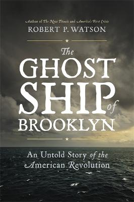 The Ghost Ship of Brooklyn by Robert Watson