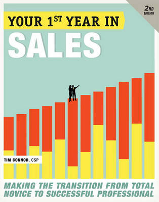 Your First Year In Sales, 2nd Edition book