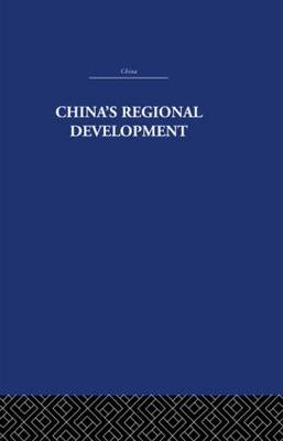 China's Regional Development by David S. G. Goodman