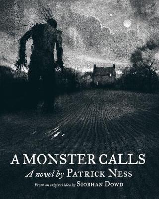 A Monster Calls (School Edition) by Patrick Ness