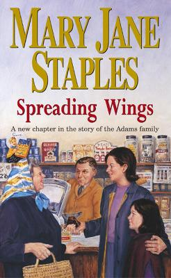 Spreading Wings: A Novel of the Adams Family Saga book