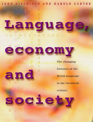 Language, Economy and Society by John Aitchison