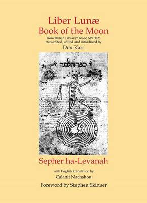 Liber Lunae & Sepher Ha-Levanah by Don Karr