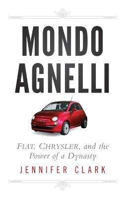 Mondo Agnelli by Jennifer Clark
