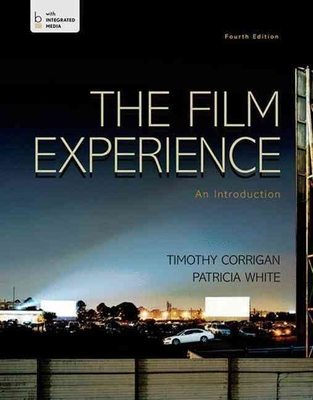 The Film Experience plus LaunchPad access card: An Introduction by Timothy Corrigan
