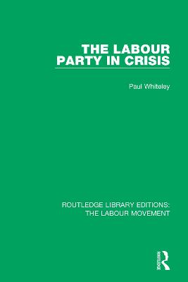 The Labour Party in Crisis book