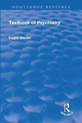 Revival: Textbook of Psychiatry (1924) book