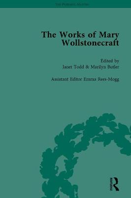 The Works of Mary Wollstonecraft Vol 3 by Marilyn Butler