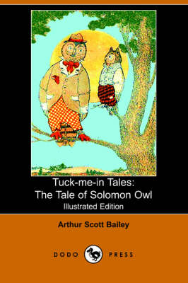 Tale of Solomon Owl by Arthur Scott Bailey