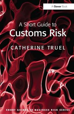 Short Guide to Customs Risk book
