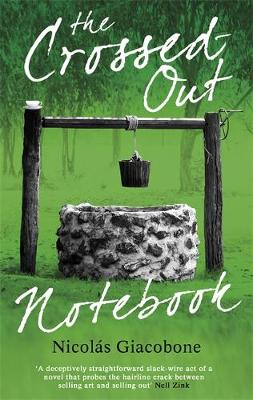 The Crossed Out Notebook by Nicolas Giacobone