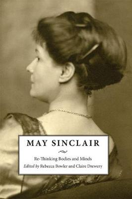 May Sinclair by Rebecca Bowler