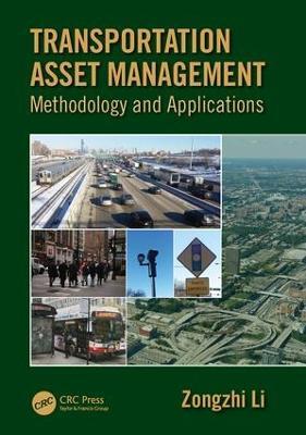 Transportation Asset Management by Zongzhi Li