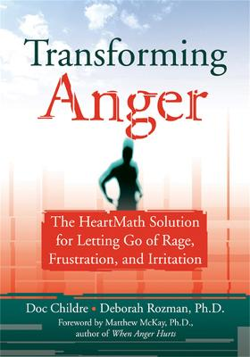 Transforming Anger by Doc Childre