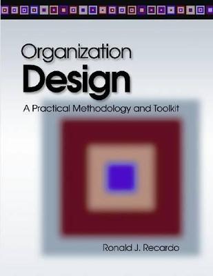 Organization Design by Ronald J. Recardo