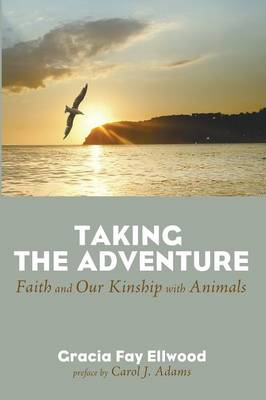 Taking the Adventure by Gracia Fay Ellwood