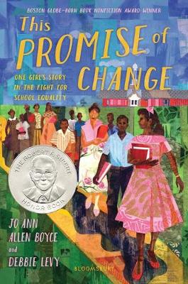 This Promise of Change: One Girl's Story in the Fight for School Equality by Ann Allen