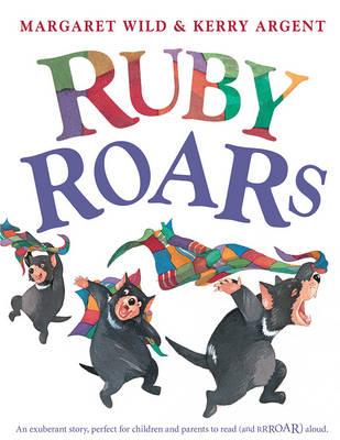 Ruby Roars by Margaret Wild