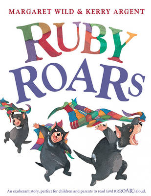 Ruby Roars by Kerry Argent