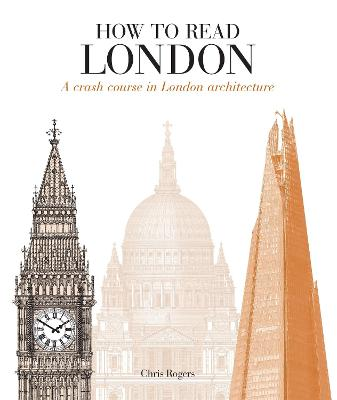How to Read London by Chris Rogers