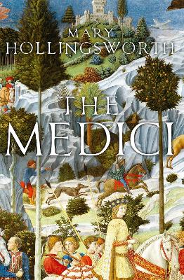 Medici by Mary Hollingsworth