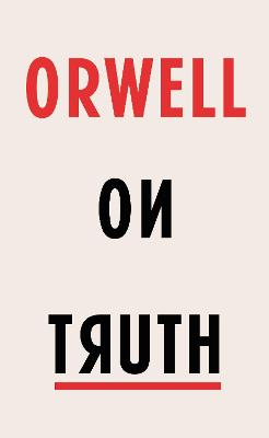 Orwell on Truth book